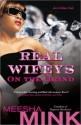 Real Wifeys: On the Grind: An Urban Tale - Meesha Mink