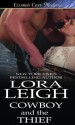 Cowboy and the Thief - Lora Leigh