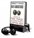 Bad Samaritans: The Myth of Free Trade and the Secret History of Capitalism - Ha-Joon Chang, Jim Bond
