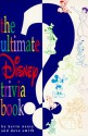 Ultimate Disney Trivia Quiz Book - Dave Smith, Kevin Neary