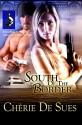 South of the Border - Chérie De Sues