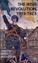 The Irish Revolution, 1913-1923 - Joost Augusteijn