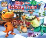 Ride the Holiday Train! - Reader's Digest Association, Jason Fruchter
