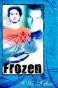 Frozen (Prodigal) - A.M. Arthur