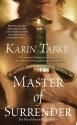 Master of Surrender (Blood Sword Legacy) - Karin Tabke