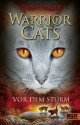 Warrior Cats. Vor dem Sturm: I, Band 4 (Gulliver) (German Edition) - Erin Hunter, Klaus Weimann