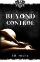 Beyond Control: Beyond, Book Two - Kit Rocha
