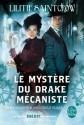 Le Mystère du drake mécaniste (Emma Bannon & Archibald Clare) (Fantastique) (French Edition) - Lilith Saintcrow