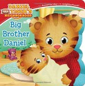 Big Brother Daniel (Daniel Tiger's Neighborhood) - Angela C. Santomero, Jason Fruchter
