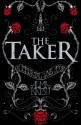 The Taker (The Taker #1) - Alma Katsu
