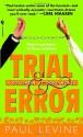 Trial & Error - Paul Levine