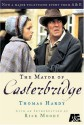 The Mayor of Casterbridge - Thomas Hardy, Rick Moody