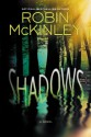 Shadows - Robin McKinley