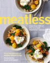 Meatless: More Than 200 of the Very Best Vegetarian Recipes - Martha Stewart Living Omnimedia