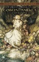 Goblin Market and Other Poems (Dover Thrift Editions) - Christina Rossetti, Stanley Applebaum, Candace Ward