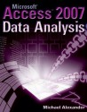 Microsoft Access 2007 Data Analysis - Michael Alexander