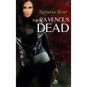 The Ravenous Dead - Natasha Hoar