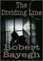 The Dividing Line - Robert Sayegh