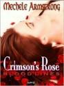 Crimson's Rose - Mechele Armstrong
