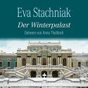 Der Winterpalast: 6 CDs - Eva Stachniak, Anna Thalbach, Peter Knecht