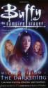 Wicked Willow I: The Darkening - Yvonne Navarro, Joss Whedon