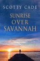 Sunrise Over Savannah - Scotty Cade