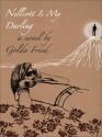 Nellcott Is My Darling - Golda Fried