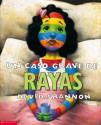 A Bad Case Of Stripes: Un Caso Grave de Rayas - David Shannon