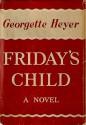 Friday's Child - Georgette Heyer