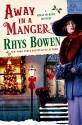 Away in a Manger (Molly Murphy Mysteries) - Rhys Bowen