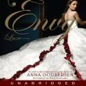 Envy: A Luxe Novel - Anna Godbersen, Nina Siemaszko