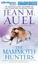 The Mammoth Hunters - Jean M. Auel, Sandra Burr