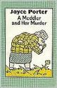 A Meddler and Her Murder - Joyce Porter