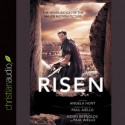 Risen: The Novelization of the Major Motion Picture - Angela Elwell Hunt, Kevin Reynolds, Paul Aiello