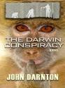 Thorndike Basic - Large Print - The Darwin Conspiracy (Thorndike Basic - Large Print) - John Darnton