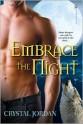 Embrace the Night - Crystal Jordan