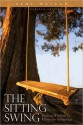 The Sitting Swing: Finding Wisdom to Know the Difference - Irene Watson