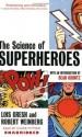 The Science of Superheroes (Audio) - Lois H. Gresh, Robert E. Weinberg, Oliver Wyman