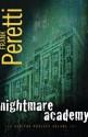 Nightmare Academy: Book 2 in the Veritas Project - Frank Peretti