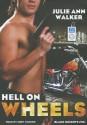 Hell on Wheels - Julie Ann Walker, Abby Craden