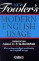 The New Fowler's Modern English Usage - H.W. Fowler, Robert W. Burchfield