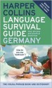 HarperCollins Language Survival Guide: Germany: The Visual Phrase Book and Dictionary - HarperCollins, HarperCollins