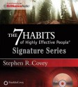 The 7 Habits of Highly Effective People - Signature Series (Audiocd) - Stephen R. Covey