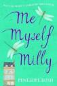 Me Myself Milly - Penelope Bush