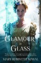 Glamour in Glass (The Glamourist Histories) - Mary Robinette Kowal