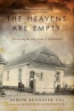 The Heavens Are Empty: Discovering the Lost Town of Trochenbrod - Avrom Bendavid-Val