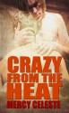 Crazy From the Heat - Mercy Celeste