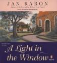 Light In The Window Unabridged Compact Discs - Jan Karon, John McDonough