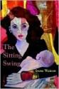The Sitting Swing - Irene Watson