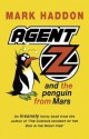 Agent Z And The Penguin From Mars - Mark Haddon
